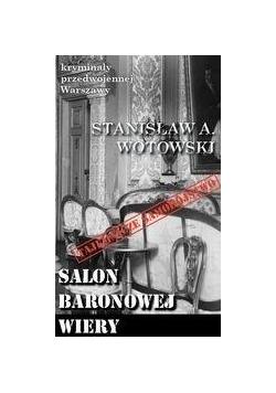 Kryminały przedwojennej W-wy. Salon baronowej Wery