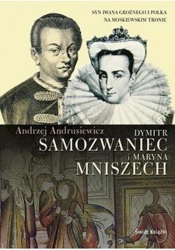 Dymitr Samozwaniec i Maryna Mniszech