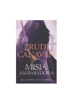 Trylogia Zdrajcy T1 - Misja ambasadora pocket