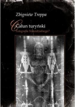 Całun turyński Fotografia Niewidzialnego