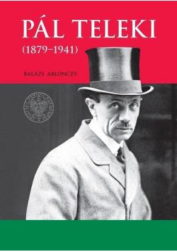Pal Teleki (1879-1941)