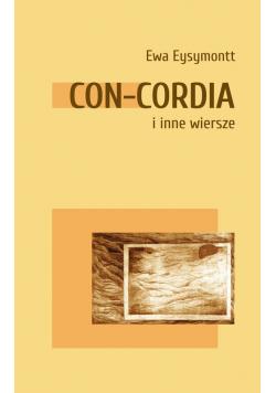 Con Cordia i inne wiersze