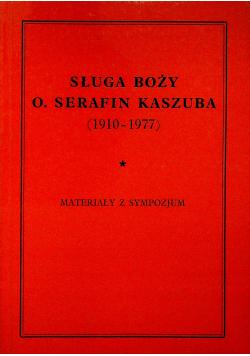 Sługa boży O Serafin Kaszuba ( 1910 - 1977 )