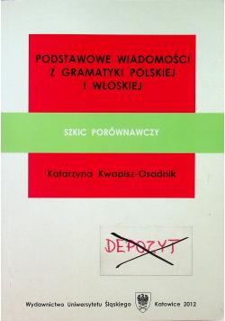Podstawowe wiadomości z gramatyki polskiej i włoskiej Szkic porównawczy