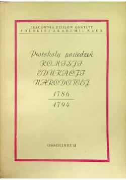 Protokoły posiedzeń Komisji Edukacji Narodowej 1786 - 1794