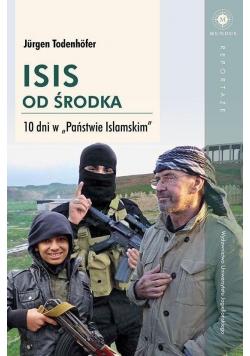 ISIS od środka 10 dni w Państwie Islamskim