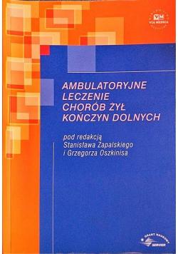 Ambulatoryjne leczenie chorób żył kończyn dolnych
