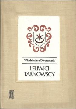 Leliwici Tarnowscy  Z dziejów możnowładztwa małopolskiego  wiek XIV-XV