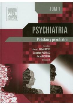 Psychiatria Tom 1 Podstawy psychiatrii