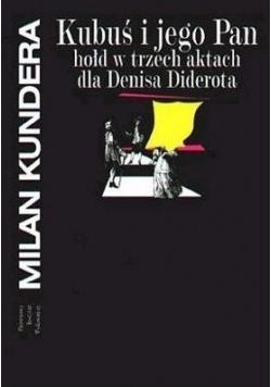 Kubuś i jego Pan hołd w trzech aktach dla Denisa Diderota