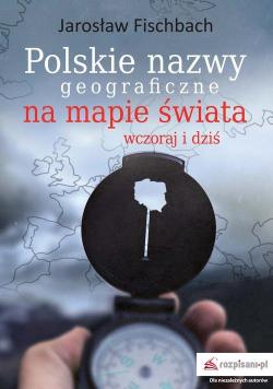 Polskie nazwy geograficzne na mapie świata