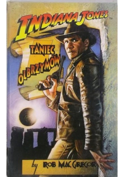 Indiana Jones Taniec Olbrzymów