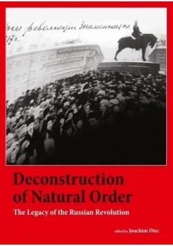 Deconstruction of Natural Order