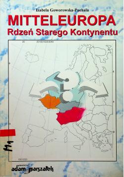 Mitteleuropa Rdzeń Starego Kontynentu
