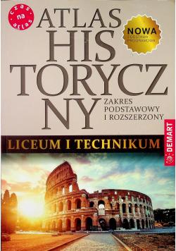 Atlas historyczny do liceum ogólnokształcącego i technikum