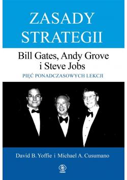 Zasady strategii. Pięć ponadczasowych lekcji
