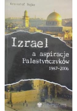 Izrael a aspiracje Palestyńczyków 1987 - 2006