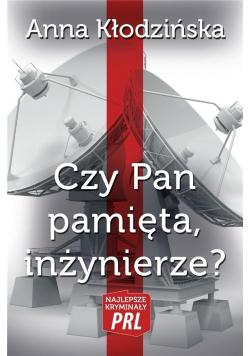 Najlepsze kryminały PRL. Czy Pan pamięta, inż.?