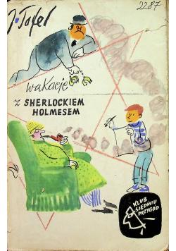 Wakacje z Sherlockiem Holmesem