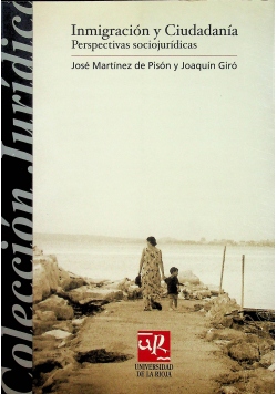 Inmigracion  y Ciudadania Perspectivas Sociojuridicas