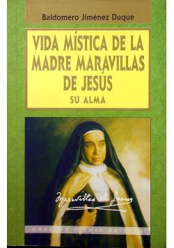 Vida Mistica de la Madre Maravillas de Jesus su Alma