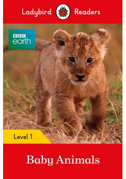 BBC Earth Baby Animals Ladybird Readers Level 1