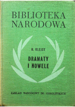 Kleist Dramaty i nowele
