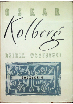 Dzieła wszystkie Łęczyckie reprint 1889r