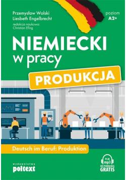 Niemiecki w pracy Produkcja
