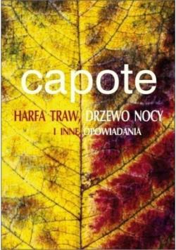 Harfa traw drzewo nocy i inne opowiadania
