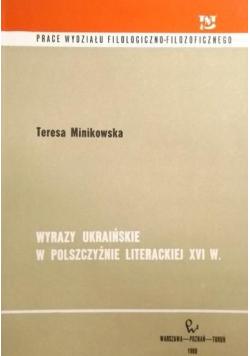 Wyrazy ukraińskie w polszczyźnie literackiej XVI w