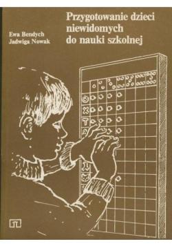 Przygotowanie dzieci niewidomych do nauki szkolnej