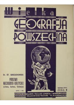 Wielka geografja powszechna Państwa wschodnio-bałtyckie zeszyt 9