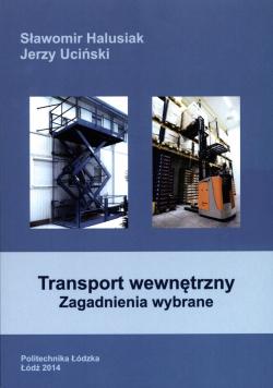 Transport wewnętrzny zagadnienia wybrane