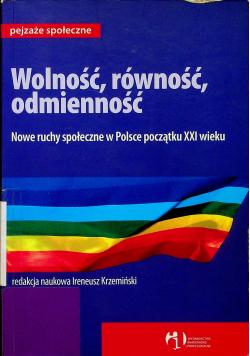 Wolność równość odmienność Nowe ruchy społeczne w Polsce początku XXI wieku