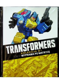 Transformers Tom 17 Wyprawa po matrycę