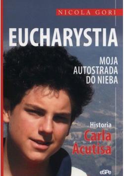 Eucharystia. Moja autostrada do nieba