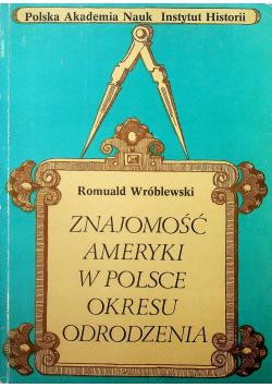 Znajomość Ameryki w Polsce Okresu Odrodzenia