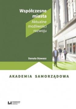 Współczesne miasta Aktualne możliwości rozwoju