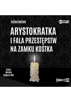 Arystokratka T.4 Arystokratka i fala.. audiobook
