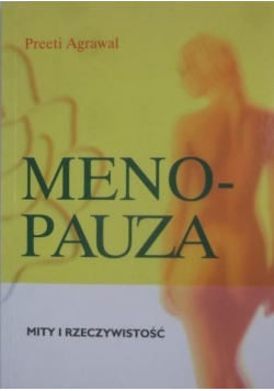 Menopauza  Mity i rzeczywistość
