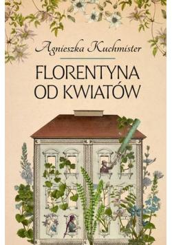 Florentyna od kwiatów