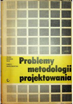 Problemy metodologii projektowania