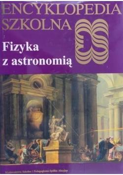 Encyklopedia szkolna Fizyka z astronomią