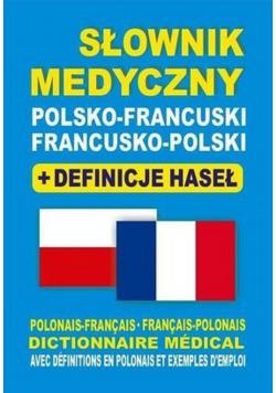 Słownik medyczny polsko - francuski francusko polski