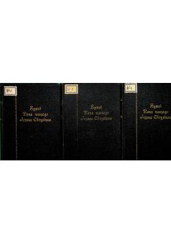 Żywot Pana Naszego Jezusa Chrystusa 3 tomy ok 1933 r