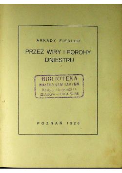 Przez wiry i porohy Dniestru 1926 r