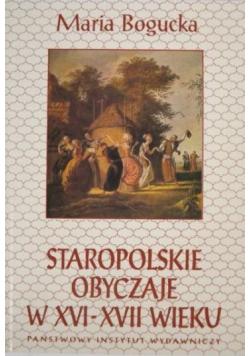 Staropolskie obyczaje w XVI XVII wieku