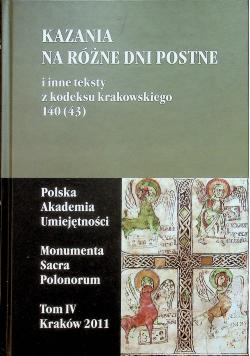 Kazania na różne dni postne i inne teksty z kodeksu krakowskiego 140 43 tom IV