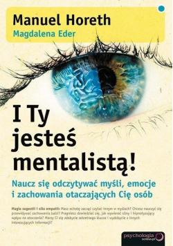 I Ty jesteś mentalistą